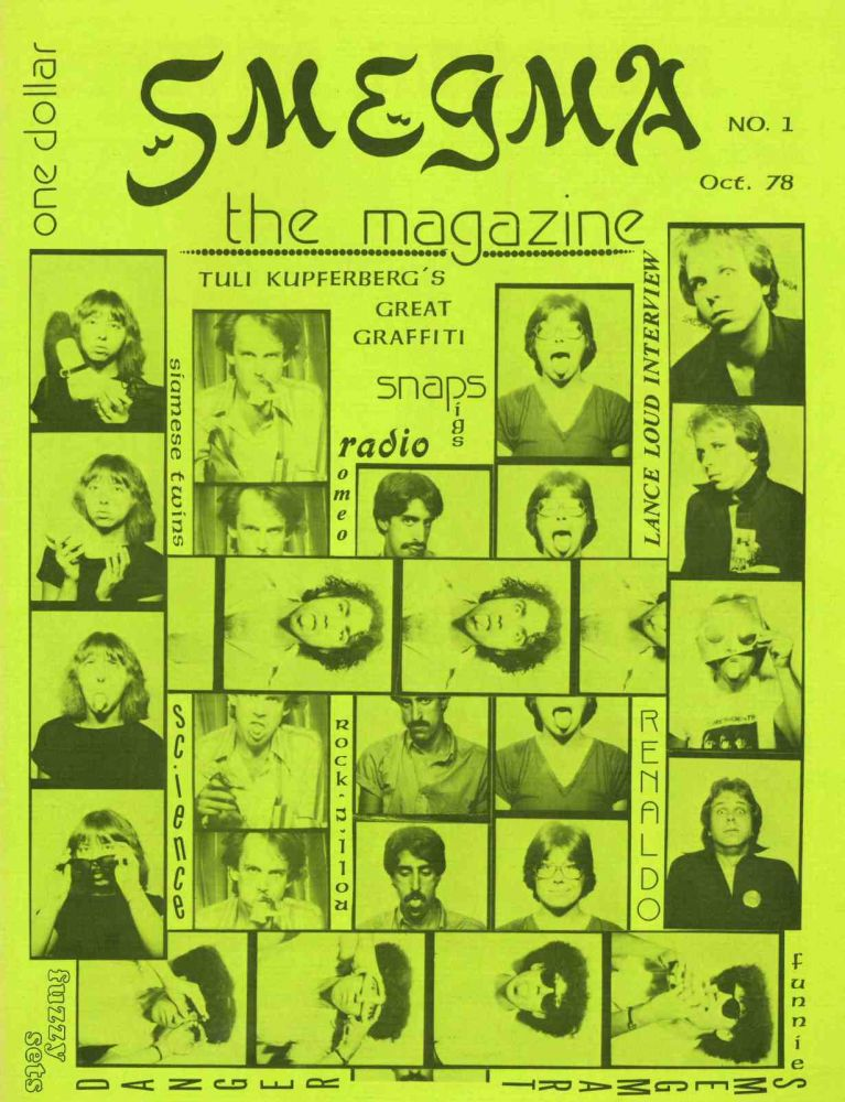 Smegma the Magazine. No. 1 (October 1978) through no. 4 (1981); with Smegma calendar for 1981 (all published).
