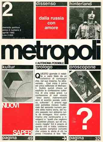 Metropoli. L'Autonomia Possibile. Year I, no. 1 (June 1979) through Year III, no. 7 (December 1981) (all published).