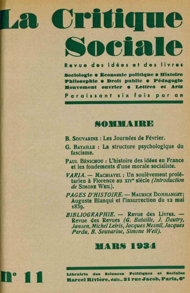 La Critique Sociale. Revue des Idées et des Livres. Sociologie, Économie Politique, Histoire, Philosophie, Droit Public, Demographie, Mouvement Ouvrier, Lettres et Arts. No. 1 (March 1931) through No. 11 (March 1934) (all published).