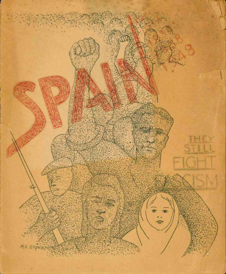 Spain: They Still Fight Fascism (title from cover). San Francisco.- Joint Anti-Fascist Refugee Committee.