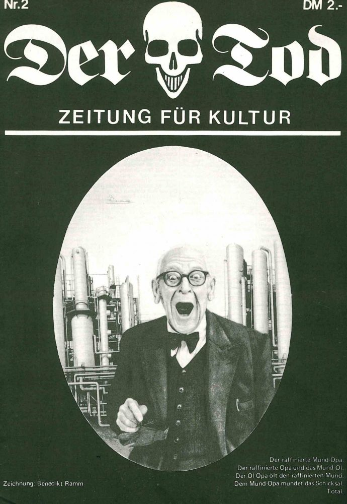 Der Tod: Zeitung Für Kultur. No. 1 (June 1978) through No. 7 (February 1980) (all published).