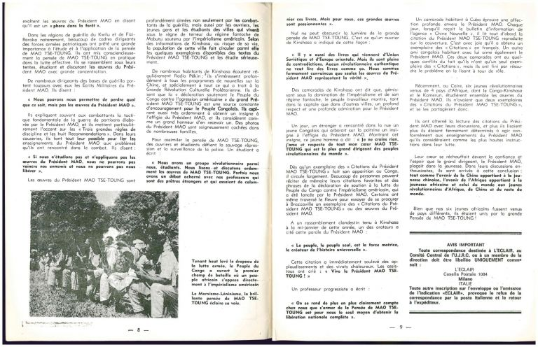 L'eclair: organe de combat de l'Union des Jeunesses Révolutionnaires Congolaises [The spark: combat organ of the Congolese Revolutionary Youth Union], nos. 5, 6 (1965) plus one supplement; 1-4 (1966); and no. 2 (1967), in total seven of twelve issues published. G. Mutambala.