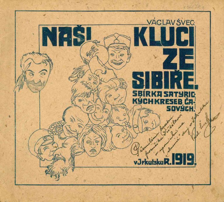 Naši kluci ze Sibi e: sbírka satirických kreseb asových [Our guys from Siberia: a collection of timely satirical drawings]. Václav Švec.