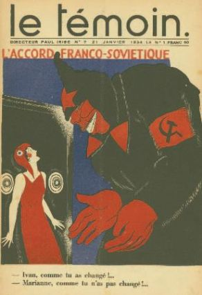 Le Témoin. Nos. 1 (10 December 1933) through 69 (30 June 1935) (all published).