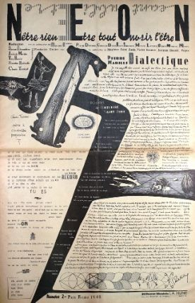 "N.E.O.N. N'Etre Rien. Etre Tout. Ouvrir l'Etre. (Subtitle after issue #3: ""Navigeur, Eveiller, Occulter N."") Issues No. 1 (January 1948) through No. 5 (March 1949) (all published)."