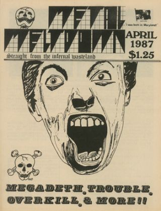 Metal Meltdown. Straight from the Infernal Wasteland. Nos. 1 (April 1987) through 10 (1992) (all...
