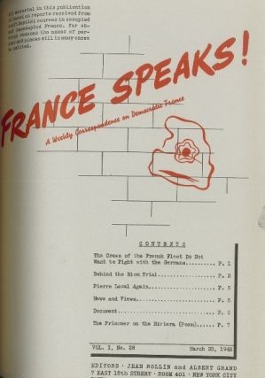 France Speaks! A Weekly Correspondence on Democratic France. Vol. I, No. 1 (September 1941) through Vol. 1, No. 51 (June 5, 1943) (lacking 5 issues).
