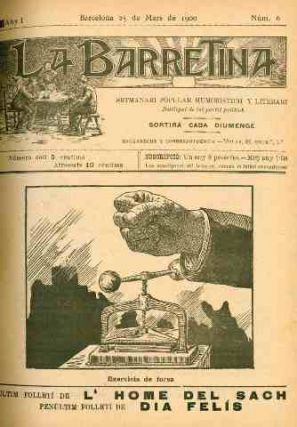 La Barretina. Setmanari Popular, Humorístich y Literari. No. 1 (18 February 1900) through No. 46...