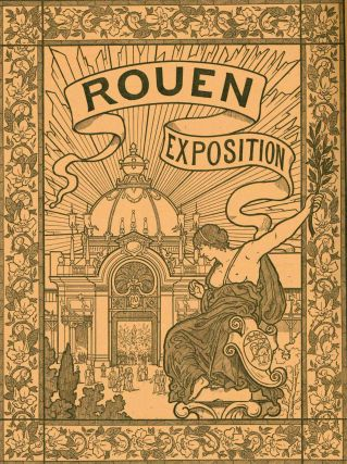 Rouen-Exposition. Bulletin Officiel de l'Exposition Nationale et Coloniale de Rouen en 1896. No. 1 through No. 32.