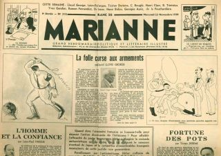 Marianne. Grand Hebdomadaire Littéraire Illustré. No. 1 (26 October 1932) through No. 384 (28 February 1940).