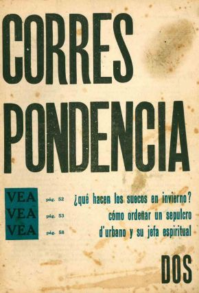 Correspondencia. No. 1 (July 1956) through No. 3 (May 1957) (all published).