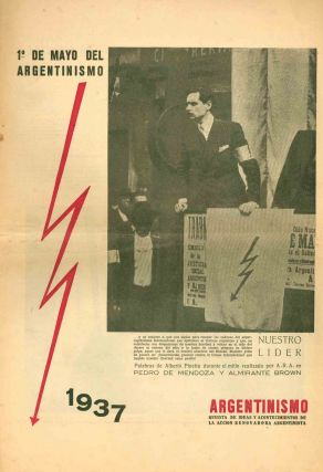 Argentinismo. Revista de Ideas y Acontecimientos de la Accion Renovadora Argentinista. No. 1 (1 May 1937) through No. 2 (October 1937) (all published?).