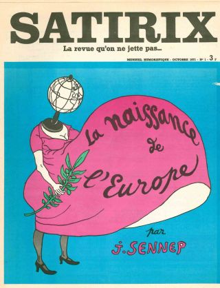 Satirix. La Revue Qu'on Ne Jette Pas... Mensuel Humoristique. No. 1 (October 1971) through No. 25 (January/February 1976) (all published).