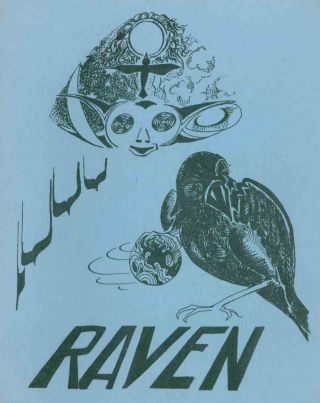 Raven. No. 1 (Fall 1979) through No. 3 (Spring 1982) (all published).
