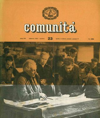 Comunità. Rivista Mensile del Movimento Comunità. Year I, No. 5 (September 1946) through Year...