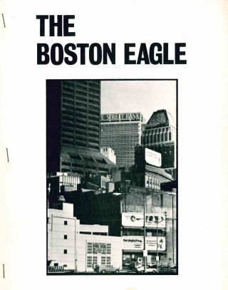 The Boston Eagle. No. 1 (April 1973) through No. 3 (November 1974) (all published).
