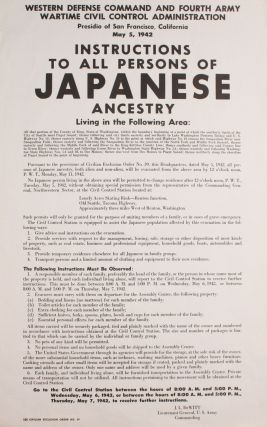 Three Japanese Internment Posters and Broadsides.