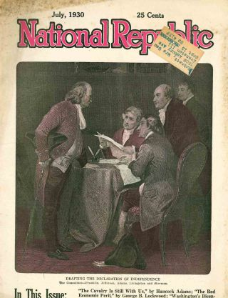 National Republic. A Monthly Magazine of Fundamental Americanism. Vol. XIII, No. 3 (June 1925) through Vol. XLVII, No. 10 (February 1960).