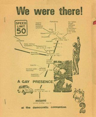 We Were There! A Gay Presence at the Democratic Convention. John Wieners.