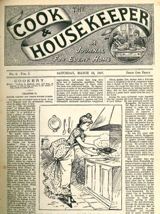 The Cook and the Housekeeper. A Journal for Every Home. Vol. I, No. 1 (5 March 1887) through Vol. I, No. 22 (30 July 1887) (all published?)