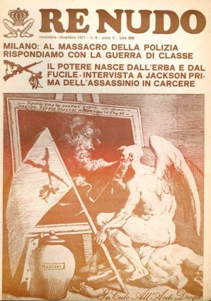 Re Nudo. Mensile di Contracultura e Contrainformazione. No. 0 (n.d., November 1970) through No. 34 (n.d., circa 1974).