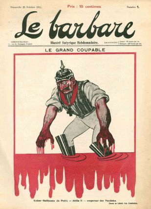 Le Barbare: Illustré Satyrique Hebdomadaire. No. 1 (25 October 1914) through No. 5 (22 November 1914) (all published).