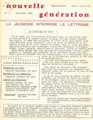 Nouvelle Génération. La Jeunesse Interroge Le Lettrisme. No. 1 (January/February 1962) through...