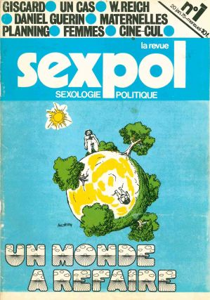 La Revue Sexpol: Sexologie Politique. No. 1 (20 January 1975) through No. 39 (10 October 1980)...