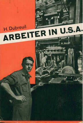 Arbeiter in U.S.A. [The Worker in the United States].
