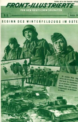 Front-Illustrierte: Für den Deutschen Soldaten. No. 2 (August 1941) through No. 83 (July 1944).
