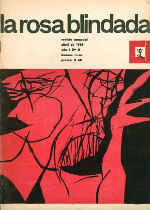 La Rosa Blindada. Revista Menusal. Year I, No. 1 (Oct 1964) through Year II, No. 9 (Sept 1966) (all published).