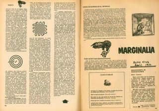 El Ornitorrinco. Revista de Literatura. Later subtitle: Revista Contagiosa. No. 1 (Oct/Nov 1977) through No. 14 (July/Aug 1986) (all published).