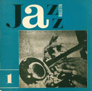 Jazzový bulletin (single unnumbered issue for September 1964). Jazz bulletin, nos. 1-6 (1965)...