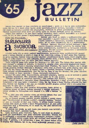 Jazzový bulletin (single unnumbered issue for September 1964). Jazz bulletin, nos. 1-6 (1965) and nos. 1-6 (1966). WITH: Jazz-revue, three unnumbered issues for 1965.