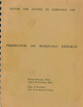 Perspectives on Marijuana Research. Richard Brotman, Alfred M. Freedman