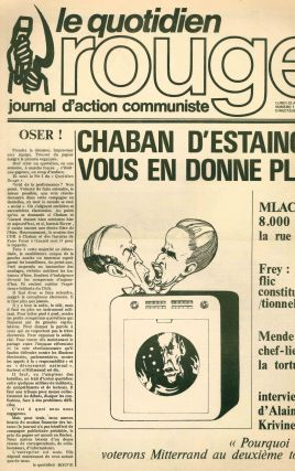 Le Quotidien Rouge. Journal d'Action Communiste. No. 1 (22 April 1974) through No. 22 (20 May...