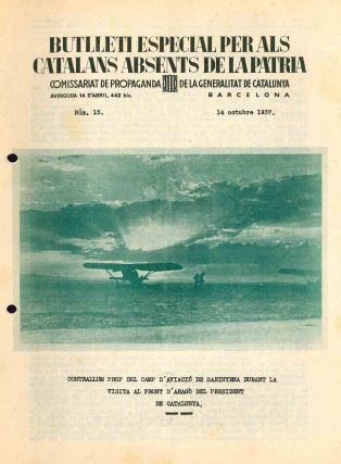 Butlletí Especial per Als Catalans Absents de la Pàtria. No. 4 (24 June 1937) through No. 64 (31 December 1938).