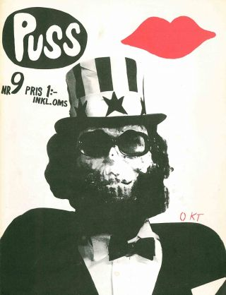 Puss. No. 1 (January 1968) through No. 24 (1973) together with the unnumbered Puss International (1969 or 1970) (all published).
