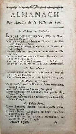 Almanach des Adresses de la Ville de Paris. Année 1792 [Almanach of addresses of the city of Paris. Year 1792]. Two parts bound as one (complete).