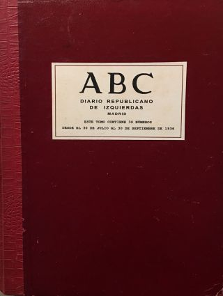 ABC. Diario Republicano de Izquierdas. Subtitled: Periódico Ilustrado. 30 July 1936 through 30 September 1937.