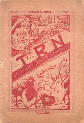 Trn: satirický časopis studentů [The thorn: a satirical student journal]. Vol. 1, no. 1...