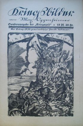 Kriegszeit. Künstlerflugblätter [War time. Artistic broadsides], nos. 1 (August 1914) through 64-65 (March 1916) (all published).