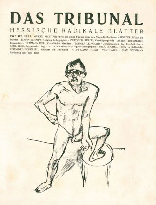 Das Tribunal: hessische radikale Blätter [The tribunal: Hessian radical leaves]. Vols. I, nos. 1-12 in 10, and II, nos. 1-4 (all published).