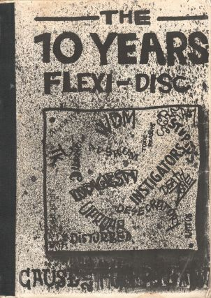The 10 Years Flexi-Disc. Czech punk zine with an essay on the punk movement in Plzen, Czechoslovakia