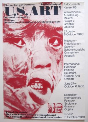 """Poster: """"The perfect environment! Ambientissimo! US Art. National teamwork. Medium: Napalm on skin and meat of coloured people."""" Satirical fake poster for documenta 4."""