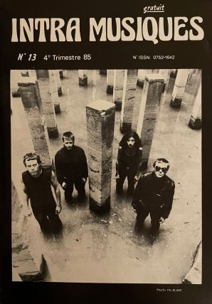 Intra Musiques. No. 1 (October 1981) through 17 (2nd Trimester 1987) (all published).