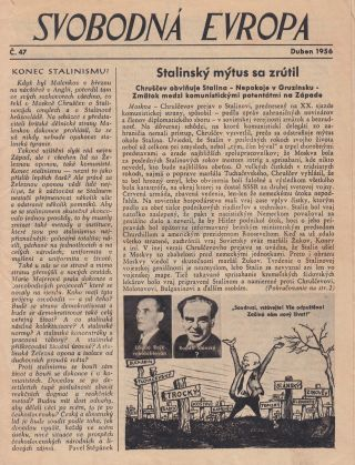 Svobodná Evropa [Free Europe]. Group of twenty-one issues: nos. 17, 18, 19, 20, 21, 22, 23, 24, 27, 28, 30, 34, 36, 40, 41, 47, 48, 51, 53, 54, 55. With twelve related propaganda flybills and publications.