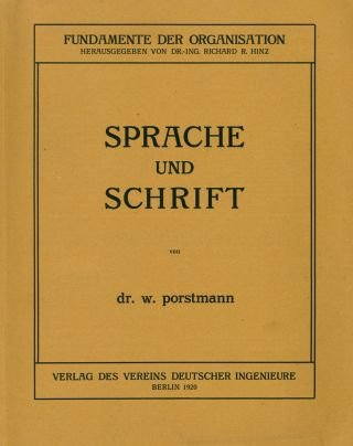 """Sprache und Schrift [Language and Writing]. Fundamente der Organisation, ed. Richard K. Hinz [Fundamentals of organization; series title]. With: folded New Year's card by Porstmann's company """"fabriknorm"""" (1936)."""