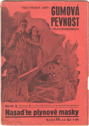 Gumová pevnost: válka budoucnosti [The rubber fortress: the war of the future]. Three volumes...