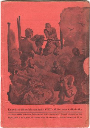 Gumová pevnost: válka budoucnosti [The rubber fortress: the war of the future]. Three volumes in thirty-one issues (lacking 30-31).